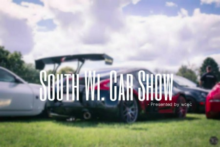 South Wi Car Show 2017 I Presented By Wcec